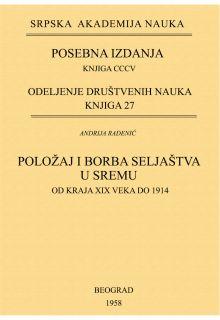 POLOŽAJ I BORBA SELJAŠTVA U SREMU OD KRAJA XIX VEKA DO 1914.