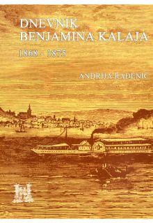DNEVNIK BENJAMINA KALAJA  1868 - 1875